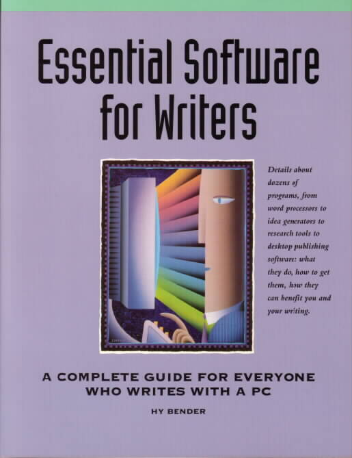 Essential Software for Writers by Hy Bender